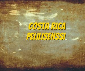 Costa Rica Pelilisenssi