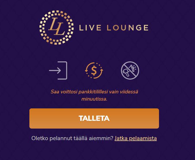 Livelounge kasinolle ei tarvitse rekisteröintiä vaan pelaamaan pääsee heti