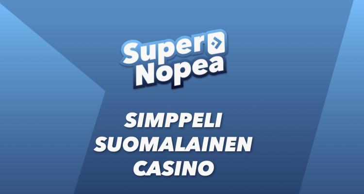 Supernopea Suomalainen Kasino