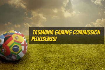 Tasmania Gaming Commission Pelilisenssi