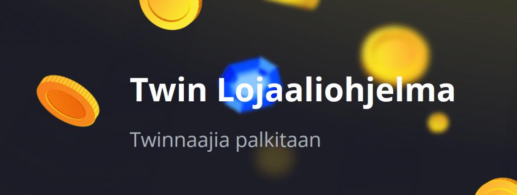Twin Lojaaliohjelma